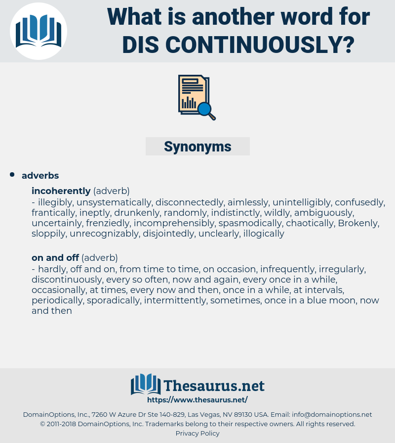 dis-continuously, synonym dis-continuously, another word for dis-continuously, words like dis-continuously, thesaurus dis-continuously