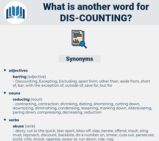 dis-counting, synonym dis-counting, another word for dis-counting, words like dis-counting, thesaurus dis-counting