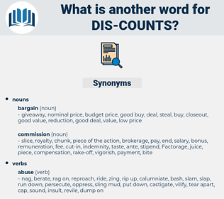 dis-counts, synonym dis-counts, another word for dis-counts, words like dis-counts, thesaurus dis-counts