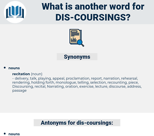 dis coursings, synonym dis coursings, another word for dis coursings, words like dis coursings, thesaurus dis coursings
