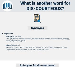 dis courteous, synonym dis courteous, another word for dis courteous, words like dis courteous, thesaurus dis courteous