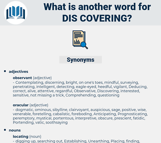 dis covering, synonym dis covering, another word for dis covering, words like dis covering, thesaurus dis covering