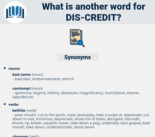 dis credit, synonym dis credit, another word for dis credit, words like dis credit, thesaurus dis credit