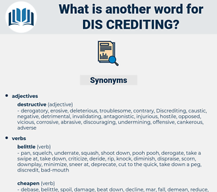 dis-crediting, synonym dis-crediting, another word for dis-crediting, words like dis-crediting, thesaurus dis-crediting
