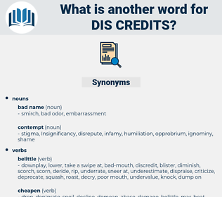 dis-credits, synonym dis-credits, another word for dis-credits, words like dis-credits, thesaurus dis-credits