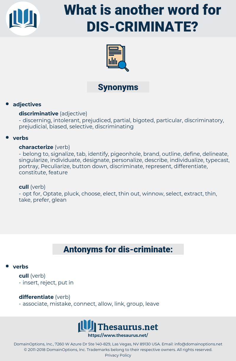 dis criminate, synonym dis criminate, another word for dis criminate, words like dis criminate, thesaurus dis criminate