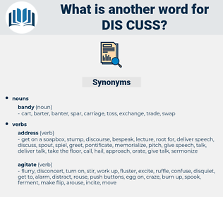 dis-cuss, synonym dis-cuss, another word for dis-cuss, words like dis-cuss, thesaurus dis-cuss
