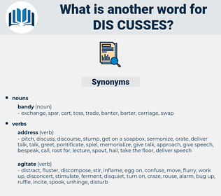 dis-cusses, synonym dis-cusses, another word for dis-cusses, words like dis-cusses, thesaurus dis-cusses