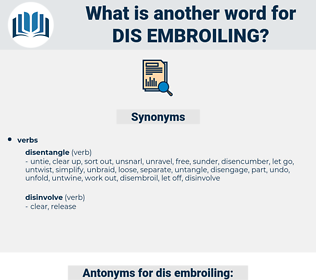 dis-embroiling, synonym dis-embroiling, another word for dis-embroiling, words like dis-embroiling, thesaurus dis-embroiling