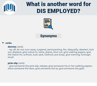 dis-employed, synonym dis-employed, another word for dis-employed, words like dis-employed, thesaurus dis-employed