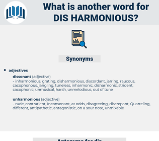 dis harmonious, synonym dis harmonious, another word for dis harmonious, words like dis harmonious, thesaurus dis harmonious