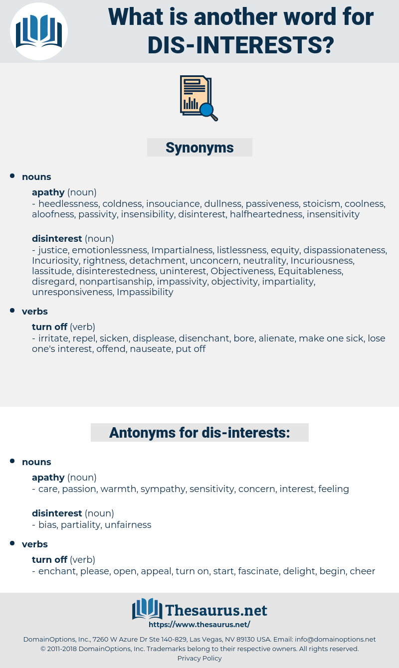 dis-interests, synonym dis-interests, another word for dis-interests, words like dis-interests, thesaurus dis-interests