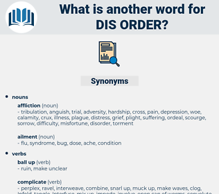 dis order, synonym dis order, another word for dis order, words like dis order, thesaurus dis order