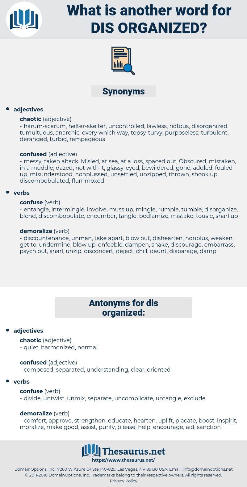 dis-organized, synonym dis-organized, another word for dis-organized, words like dis-organized, thesaurus dis-organized