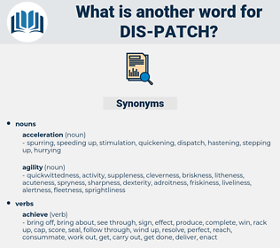 dis patch, synonym dis patch, another word for dis patch, words like dis patch, thesaurus dis patch