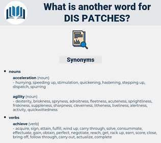 dis patches, synonym dis patches, another word for dis patches, words like dis patches, thesaurus dis patches