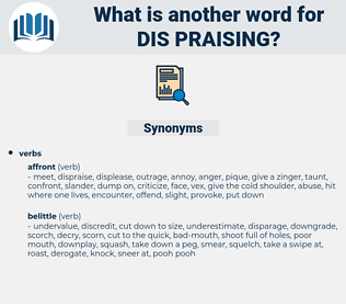 dis-praising, synonym dis-praising, another word for dis-praising, words like dis-praising, thesaurus dis-praising