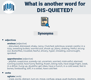 dis quieted, synonym dis quieted, another word for dis quieted, words like dis quieted, thesaurus dis quieted
