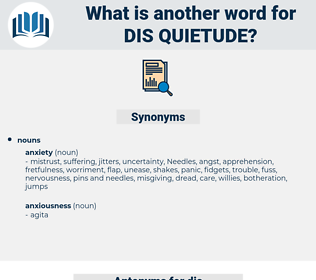 dis-quietude, synonym dis-quietude, another word for dis-quietude, words like dis-quietude, thesaurus dis-quietude