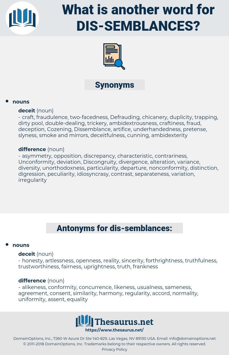 dis-semblances, synonym dis-semblances, another word for dis-semblances, words like dis-semblances, thesaurus dis-semblances