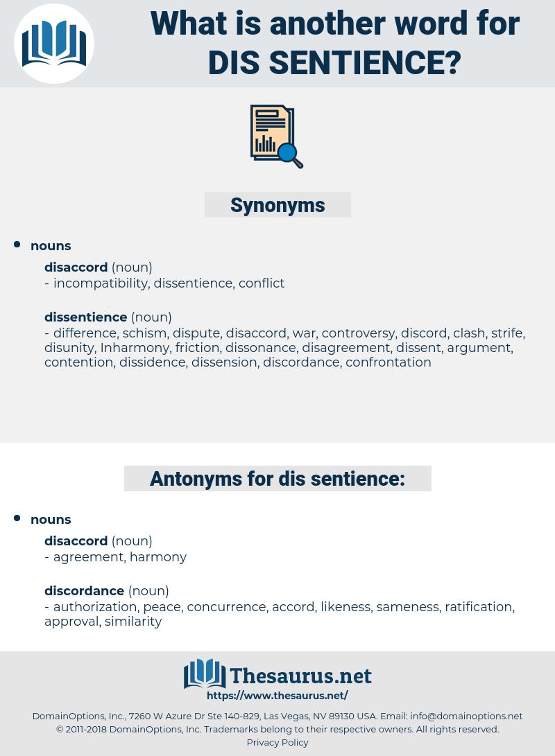 dis sentience, synonym dis sentience, another word for dis sentience, words like dis sentience, thesaurus dis sentience