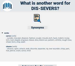 dis severs, synonym dis severs, another word for dis severs, words like dis severs, thesaurus dis severs
