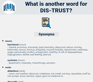 dis-trust, synonym dis-trust, another word for dis-trust, words like dis-trust, thesaurus dis-trust