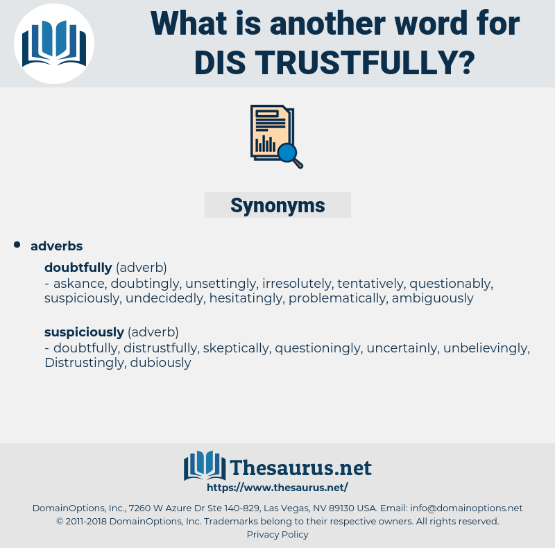dis-trustfully, synonym dis-trustfully, another word for dis-trustfully, words like dis-trustfully, thesaurus dis-trustfully