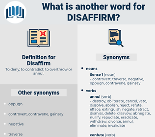 Disaffirm, synonym Disaffirm, another word for Disaffirm, words like Disaffirm, thesaurus Disaffirm