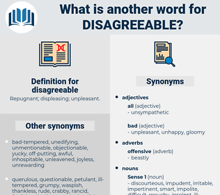 disagreeable, synonym disagreeable, another word for disagreeable, words like disagreeable, thesaurus disagreeable
