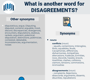 disagreements, synonym disagreements, another word for disagreements, words like disagreements, thesaurus disagreements
