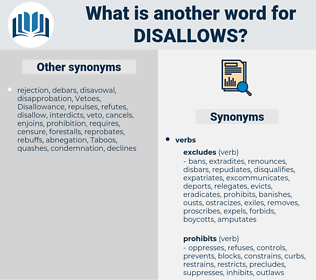 disallows, synonym disallows, another word for disallows, words like disallows, thesaurus disallows