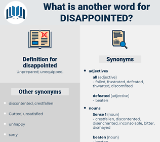 disappointed, synonym disappointed, another word for disappointed, words like disappointed, thesaurus disappointed