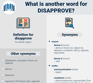 disapprove, synonym disapprove, another word for disapprove, words like disapprove, thesaurus disapprove