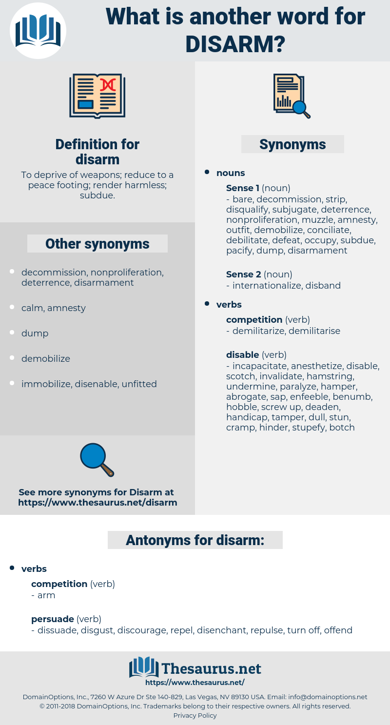 disarm, synonym disarm, another word for disarm, words like disarm, thesaurus disarm