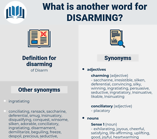 disarming, synonym disarming, another word for disarming, words like disarming, thesaurus disarming