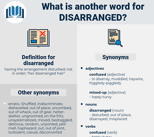 disarranged, synonym disarranged, another word for disarranged, words like disarranged, thesaurus disarranged