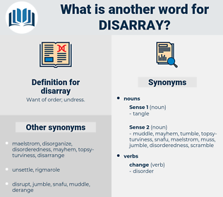 disarray, synonym disarray, another word for disarray, words like disarray, thesaurus disarray