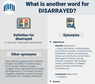 disarrayed, synonym disarrayed, another word for disarrayed, words like disarrayed, thesaurus disarrayed