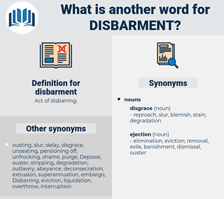 disbarment, synonym disbarment, another word for disbarment, words like disbarment, thesaurus disbarment