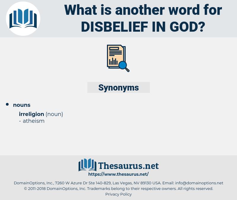 disbelief in God, synonym disbelief in God, another word for disbelief in God, words like disbelief in God, thesaurus disbelief in God