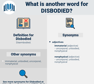 Disbodied, synonym Disbodied, another word for Disbodied, words like Disbodied, thesaurus Disbodied