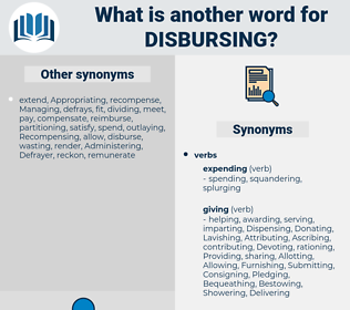 Disbursing, synonym Disbursing, another word for Disbursing, words like Disbursing, thesaurus Disbursing