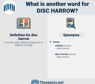 disc harrow, synonym disc harrow, another word for disc harrow, words like disc harrow, thesaurus disc harrow