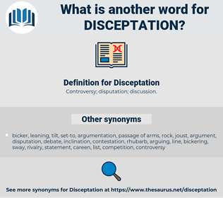 Disceptation, synonym Disceptation, another word for Disceptation, words like Disceptation, thesaurus Disceptation