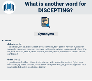 discepting, synonym discepting, another word for discepting, words like discepting, thesaurus discepting