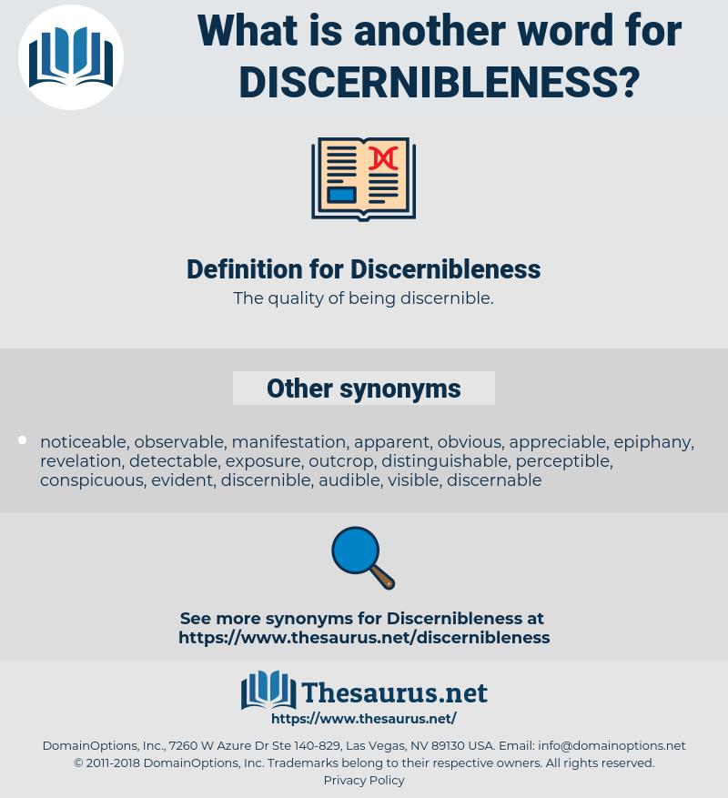 Discernibleness, synonym Discernibleness, another word for Discernibleness, words like Discernibleness, thesaurus Discernibleness