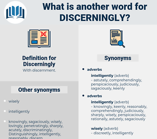 Discerningly, synonym Discerningly, another word for Discerningly, words like Discerningly, thesaurus Discerningly