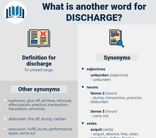 discharge, synonym discharge, another word for discharge, words like discharge, thesaurus discharge