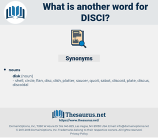 Disci, synonym Disci, another word for Disci, words like Disci, thesaurus Disci